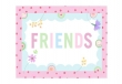 Friends Card (Printed) 1